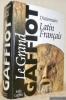 Le Grand Gaffiot. Dictionnaire français-latin. Nouvelle édition revue et augmentée sous la direction de Pierre Flobert.. Gaffiot, Félix.