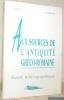 Aux sources de l'Antiquité gréco-romaine. Guide bibliographique.. Poucet, J. - Hannick, J.-M.