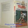 Perfectionnez votre Tennis. Techniques erreurs - conseils.. PIACENTINI, S. - MISSAGLIA, P.