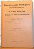 Terminologie horlogère, française et anglaise. A new Course on Modern Watchmaking. 4e édition revue et augmentée.. HEATON, Edward.