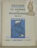 La guerre du Péloponnèse: Périclès, II, 1 à 65. Edition, introduction et commentaire de Raymond Weil. Erasme 10, collection de textes grecs commentés, ...