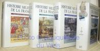 Histoire militaire de la France. 4 Volumes complets.. Corvisier, André (sous la direction de).
