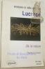 Analyses & réflexions sur Lucrère. De la nature, l'hymne à l'univers. Préface de Pierre Grimal..