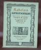 Exposition organisée à l'occasion du quatrième centenaire de la publication de Pantagruel.. RABELAIS.