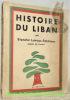 Histoire du Liban. Avec 70 dessins de l'auteur. 3ème Edition.. LOHEAC-AMMOUN, Blanche.