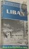 Les guides bleus illustrés: Liban. Collection Les Guides Bleus, Clés du Monde.. BOULANGER, Robert. - AMBRIERE, Francis (sous la direction de).