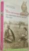 Elles ont conquis le monde. Les grandes aventurières 1850 - 1950.. LAPIERRE, Alexandra. - MOUCHARD, Christel.
