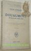 Douaumont. 25 Février - 25 octobre 1916. Exposé liminaire et traduction du Lt-Colonel L. Koeltz. Avec 4 croquis. Collection de Mémoires, études et ...