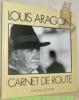 Carnet de route.. ARAGON, Louis.