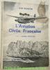 L'aviation civile française. Préface de Michel Détroyat. Collection La France Vivante.. ROMEYER, Jean.