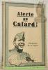 Alerte au cafard! (Permission de re-rigoler). Avec de nombreuses illustrations de W. Pelooux, H. Loutan, L. Boillat, etc..