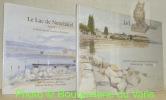 Le Lac de Neuchâtel. Le Bas-Lac de Cudrefin à Vaumarcus.  Aquarelles, dessins et textes de Daniel de Coulon. Le Haut-Lac, de Concise à Portalban. ...