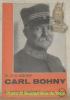 Oberst Carl Bohny. Rotkreuzchefarzt im Weltkrig 1856 - 1928. Schweizerköpfe Heft 11.. BOHNY, Dr. Gustav Adolf.