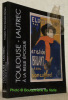 Henri de Toulouse-Lautrec à la Belle Epoque. Fench Cancans. Oeuvres graphiques. Une collection privée.. MARCHESSEAU, Daniel.