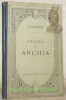 M. Tullii Ciceronis Oratio pro Archia. Texte latin publié avec une introduction, des notes, un appendice critique, historique, littéraire et ...