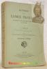 Histoire de la langue française, ses origines et son développement jusqu'à la fin du XVIe siècle. Deuxième édition.. LOISEAU, A.