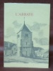 L'abbaye 1571 - 1971.. ROCHAT, Charles-Edouard.