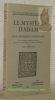 Le mystère d'Adam. Ordo representacionis Ade. Texte complet du manuscrit de Tours publié avec une introduction, des notes et un glossaire. Collection ...