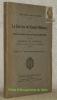 Le Service de Santé Militaire au Grand Quartier Général Français, 1918 - 1919 suivi de Documents de Statistique concernant la guerre mondiale et ...