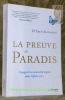 La preuve du Paradis. Voyage d'un neurochirurgien dans l'après-vie.... ALEXANDER, Dr. Eben.