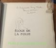 Eloge de la folie. Nouvellement traduit du latin par Pierre de Nolhac. Images coloriées de Chas-Laborde.. ERASME.