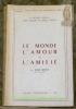 Le procès spirituel dans l'oeuvre de Marcel Proust. Le Monde, l'amour et l'amitié. Collection Essais d'Art & de Philosophie.. BONNET, Henri.
