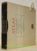 Atlas de l'histoire ancienne (50000 av. J.-C.-326 apré J.-C.). Atlas de l'histoire du moyen age (362-1478). Atlas de l'histoire moderne (1483-1815). ...