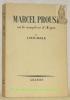 Marcel Proust ou le complexe d'Argus.. BOLLE, Louis.
