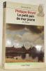 Le petit pan de mur jaune: sur Proust. Collection Fiction &Cie.. BOYAER, Philippe.