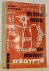 Les livres secrets des gnostiques d'Egypte. Introduction aux récits gnostiques coptes decoverts à Khénoboskion. Avec 4 illustrations hors-texte et une ...