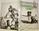 """La croisière noire citroën. 1924 - 1925. Collection """"Aventures du XXe siècle"""".. SABATES, Fabien."""