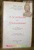A la recherche de Chateaubriand. Préface de Maurice Schumann.. CLARAC, Pierre.