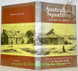 Australian Squatters. Translation, with Introduction ans Notes by C. B. Thornton-Smith.. CASTELLA, Hubert de.