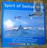 Spirit of Switzerland. Mit Flugwaffe über der Schweiz. Avec l'aviation militaire au-dessus de la Suisse. With the Swiss Air Force over Switzerland..