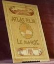 ATLAS P.L.M. Le Maroc via Marseille. Chemins de Fer Paris-Lyon-Méditerranée..
