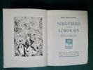 Siegfried et le Limousin.. / DAVID Hermine /  -  GIRAUDOUX (Jean).