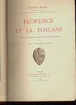 Florence et la Toscane.. MÜNTZ (Eugène).