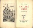 La cité grise.. / DAVID Hermine /  -  FAUREL (Jean), pseudonyme de Jean DELAY.