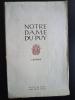 Notre-Dame du Puy. Légende. Introduction de Henri POURRAT.. VERSEPUY (Michel-M.)