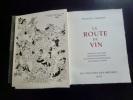 La Route du Vin. Maurice CHAUVET