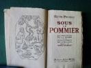 Sous le pommier Les Proverbes de la Terre ou le commencement de la sagesse.. Henri POURRAT