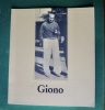 3 catalogues d'exposition. Jean GIONO