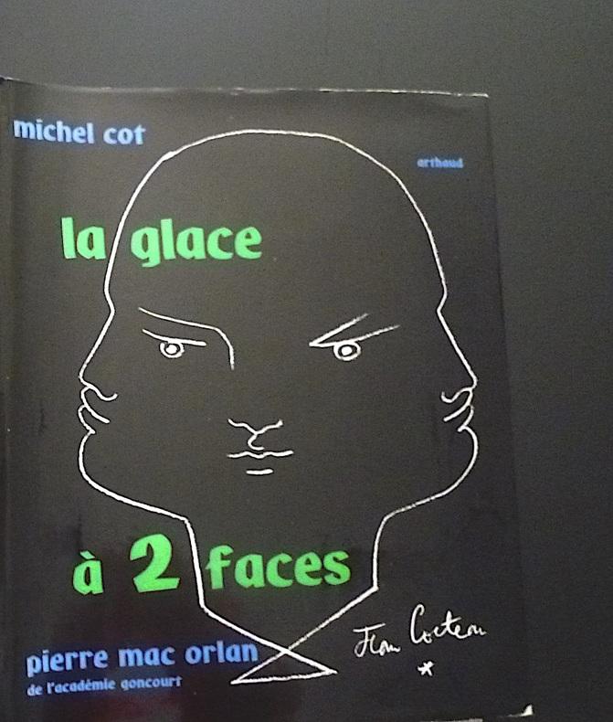 La glace à deux faces - essai. Pierre MAC ORLAN