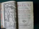 Les Délices des Pays-Bas, ou description géographique et historique des XVII Provinces Belgiques. 6ème édition, revue corrigée & considérablement ...