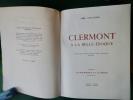 """Clermont à la Belle Époque Tome XIII de la collection """"Le Bibliophile en Auvergne"""".. Aimé COULAUDON"""