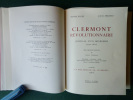 """Clermont révolutionnaire. Journal d'un Bourgeois (1790-1800). Précédé d'un texte inédit et manuscrit du Dr Pierre Balle de 6 feuillets:""""Un Patriote ..."""