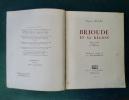 Brioude et sa région. Notes d'Art et d'Histoire.. Alphonse BLANC