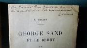 George SAND et le Berry. Tome 1: Nohant, 1808-1876. Tome 2: Le Berry dans l'oeuvre de George Sand.. Louise VINCENT