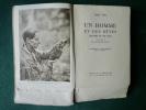 Un homme et de bêtes. Pilgrims of the wild traduit par Jeanne Roche-Mazon. Grey OWL