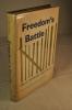 Freedom's Battle. Translated from spanish by Eileen E. Brooke.. ALVAREZ DEL VAYO ( Julio).